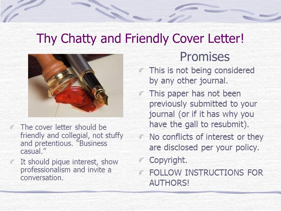 Thy Chatty and Friendly Cover Letter. This is not being considered by any other journal.