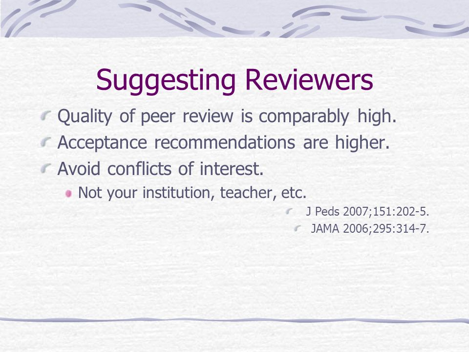 Suggesting Reviewers Quality of peer review is comparably high.