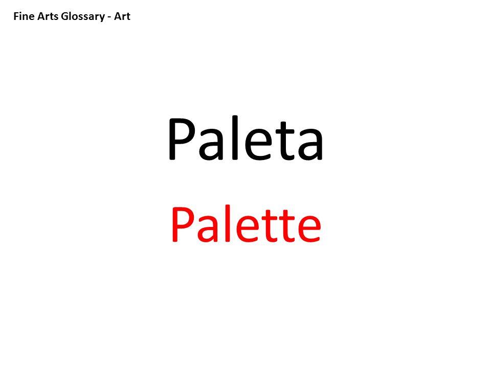 Fine Arts Glossary - Art Paleta Palette