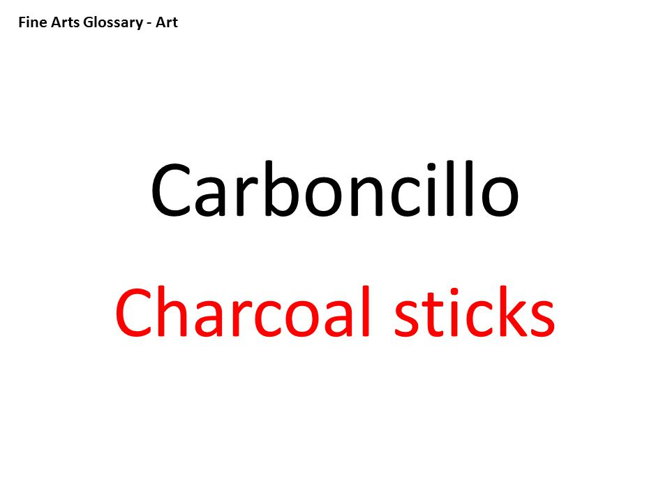 Fine Arts Glossary - Art Barro Clay