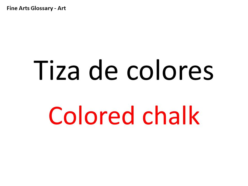 Fine Arts Glossary - Art Lápices de color Colored pencils