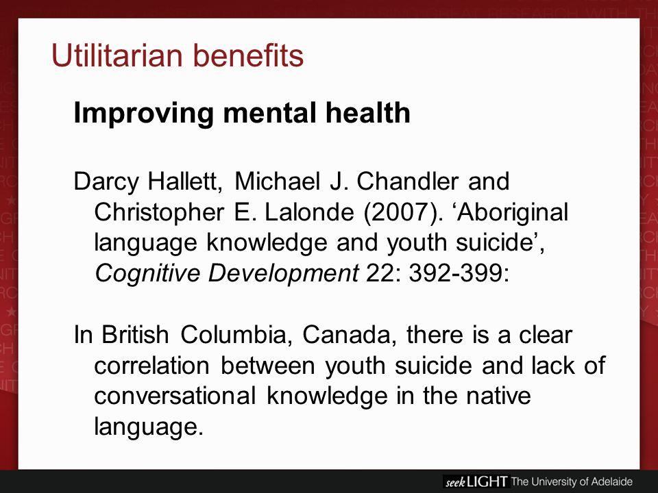 Utilitarian benefits Improving mental health Darcy Hallett, Michael J.
