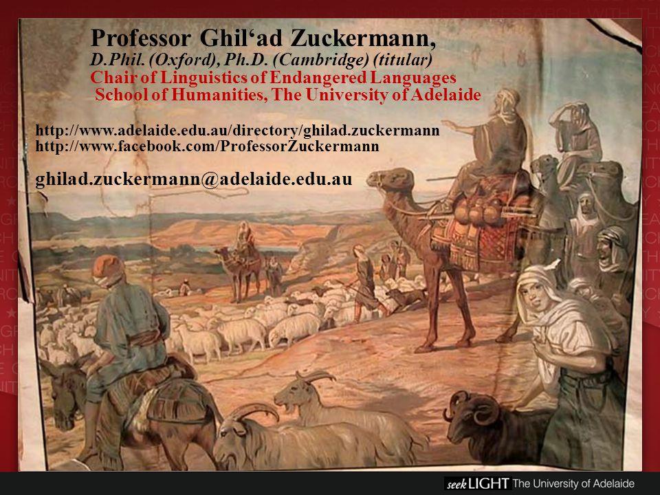 Professor Ghil'ad Zuckermann, D.Phil. (Oxford), Ph.D.
