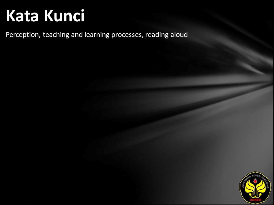 Kata Kunci Perception, teaching and learning processes, reading aloud