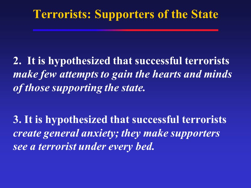Terrorists: Supporters of the State 2.