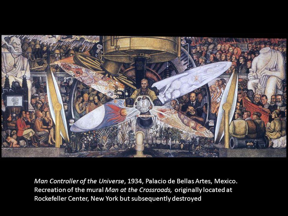 Man Controller of the Universe, 1934, Palacio de Bellas Artes, Mexico. Recreation of the mural Man at the Crossroads, originally located at Rockefelle