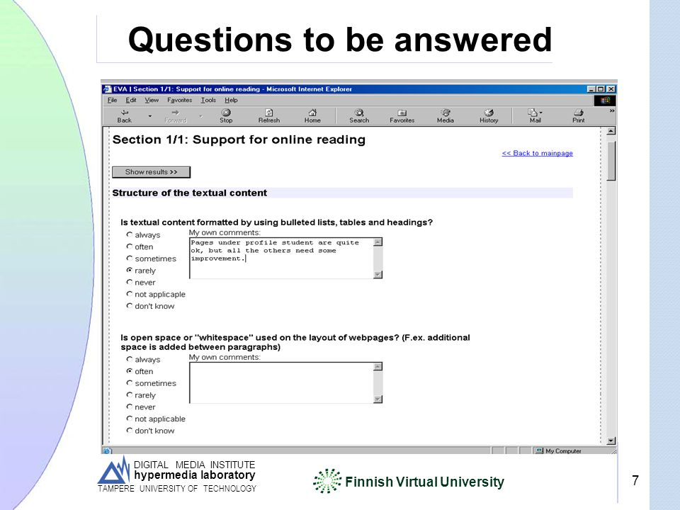 DIGITAL MEDIA INSTITUTE hypermedia laboratory Finnish Virtual University TAMPERE UNIVERSITY OF TECHNOLOGY 7 Questions to be answered