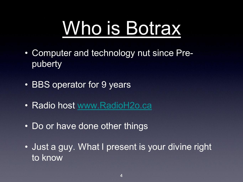 Botrax @Botrax twitter.com/Botraxtwitter.com/Botrax FaceBook.com/Botrax botrax@gmail.com Http://Botrax.com 15