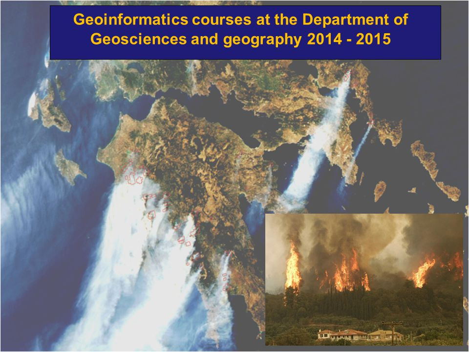 Geoinformatics courses at the Department of Geosciences and geography 2014 - 2015
