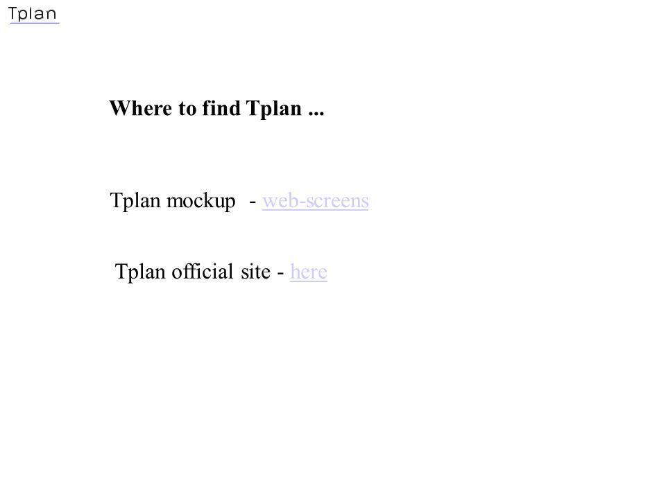 Where to find Tplan... Tplan mockup - web-screensweb-screens Tplan official site - herehere