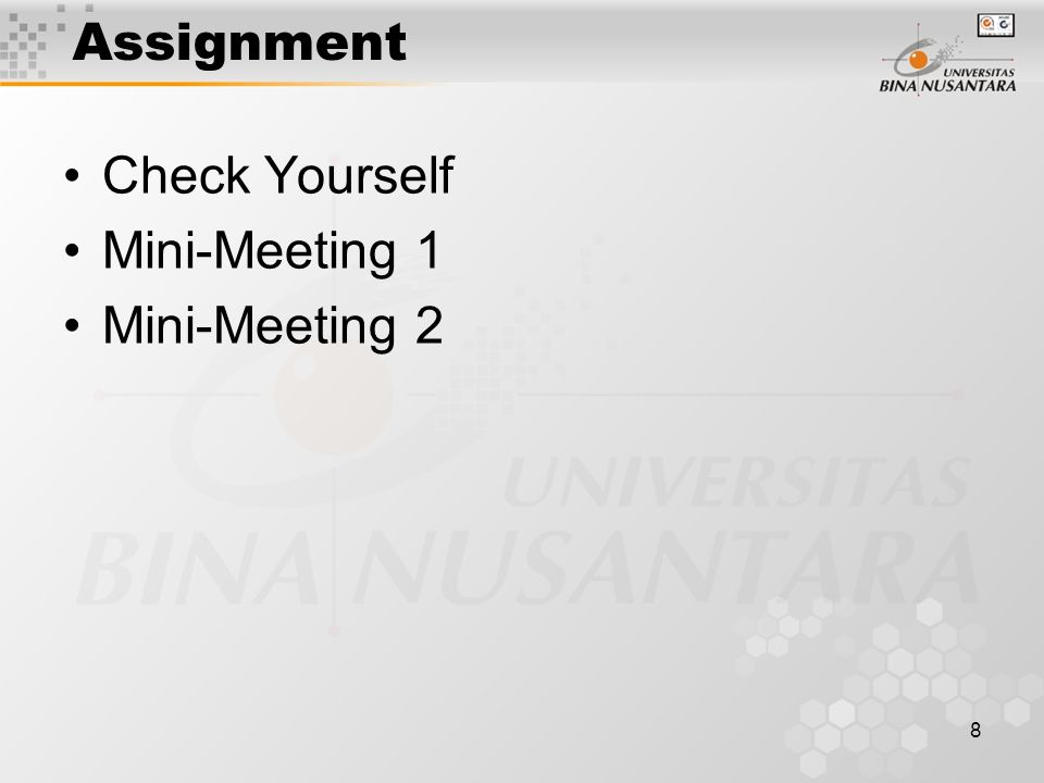 8 Assignment Check Yourself Mini-Meeting 1 Mini-Meeting 2