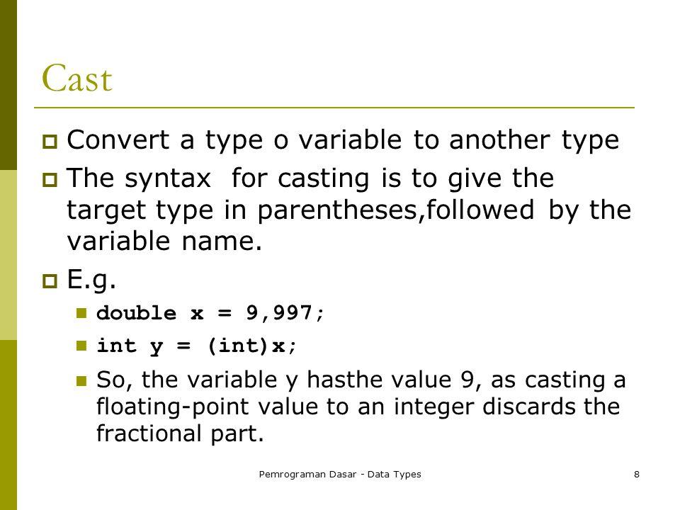 Pemrograman Dasar - Data Types9