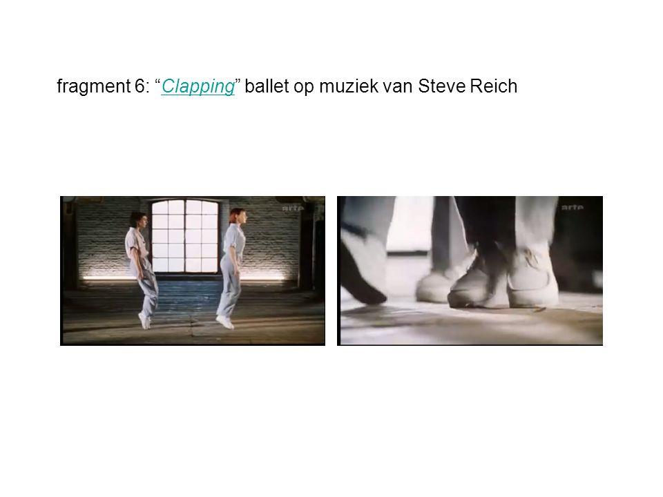 fragment 6: Clapping ballet op muziek van Steve ReichClapping