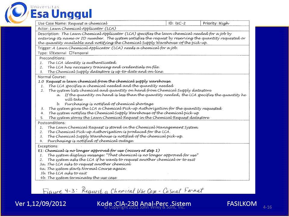 Ver 1,12/09/2012Kode :CIA-230 Anal-Perc.SistemFASILKOM Example © Copyright 2011 John Wiley & Sons, Inc.4-16