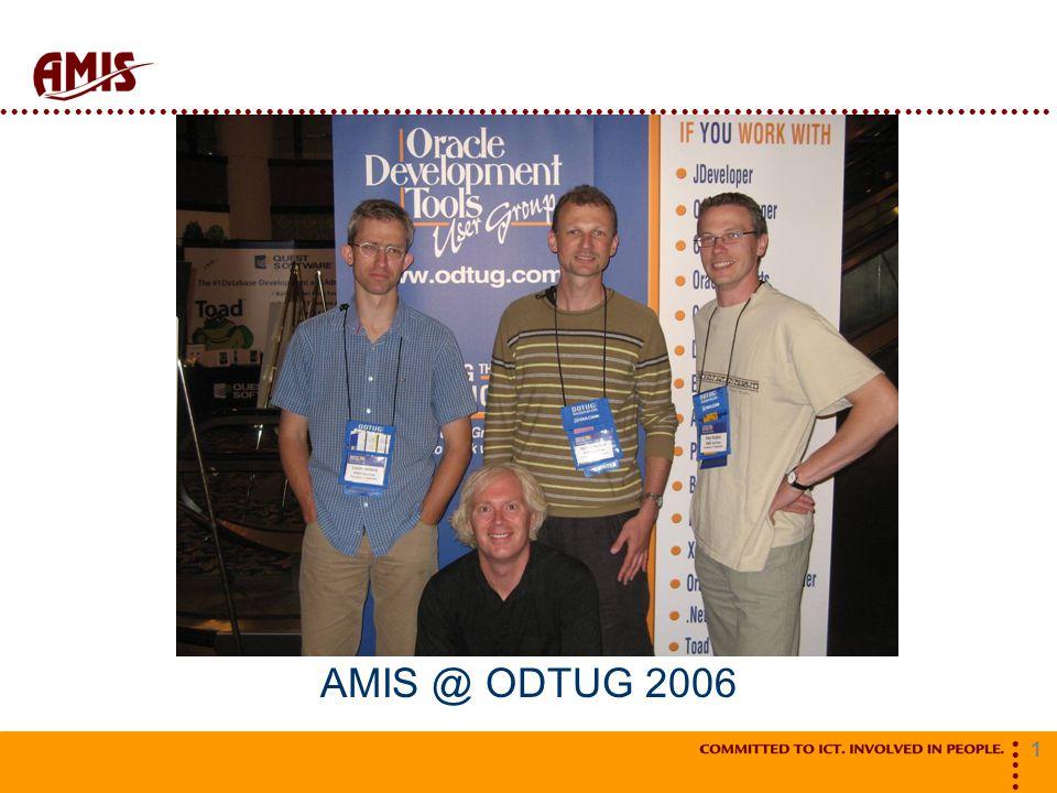 1 AMIS @ ODTUG 2006