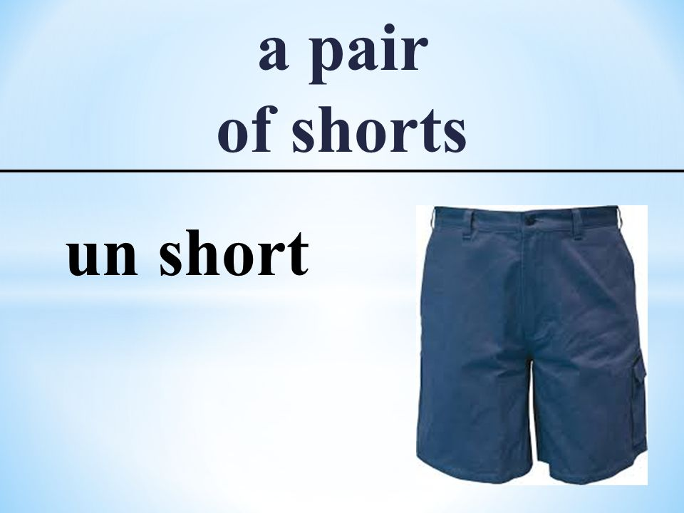 a pair of shorts un short