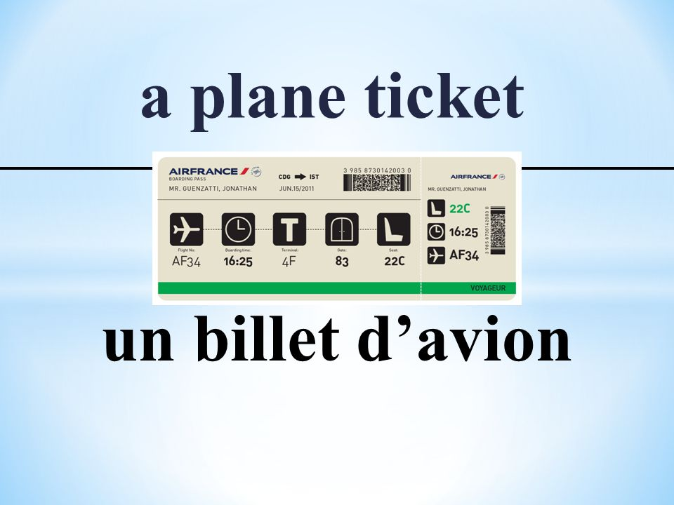 a plane ticket un billet d'avion