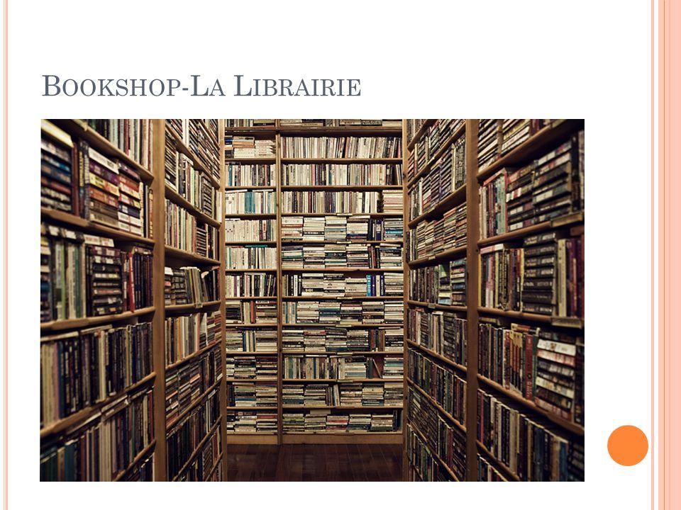 B OOKSHOP -L A L IBRAIRIE