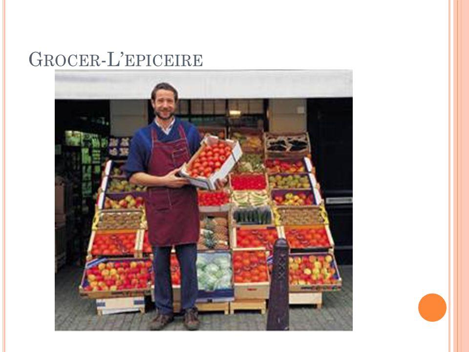 G ROCER -L' EPICEIRE