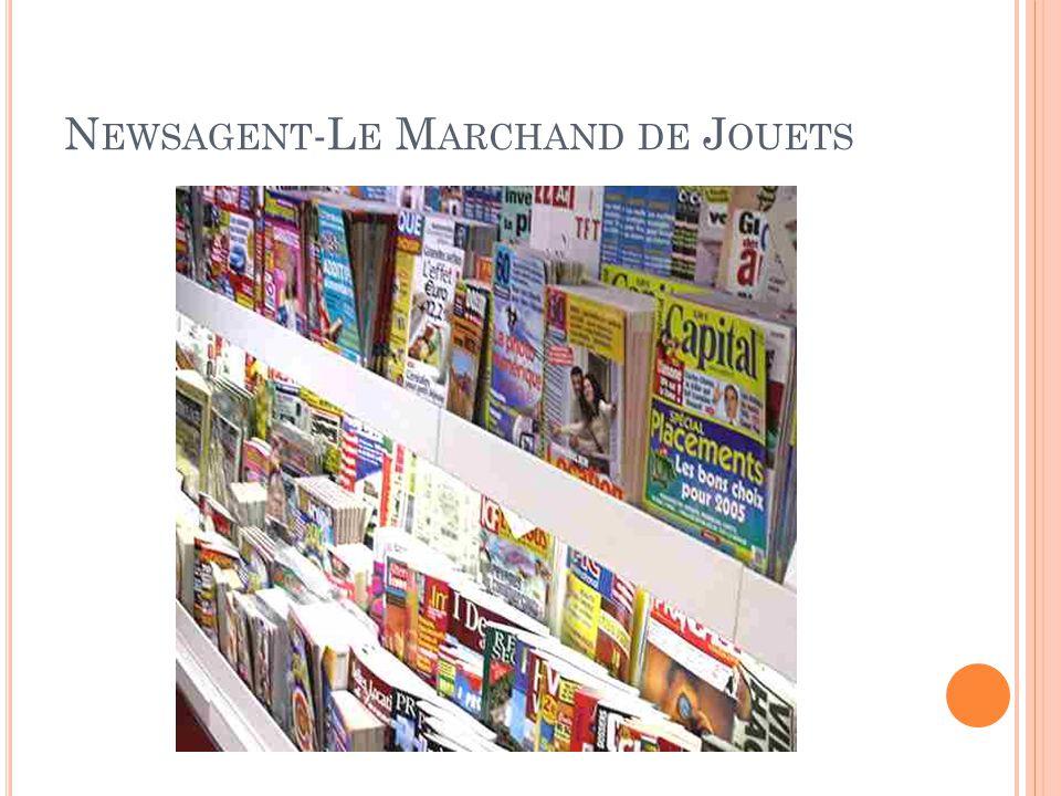 N EWSAGENT -L E M ARCHAND DE J OUETS