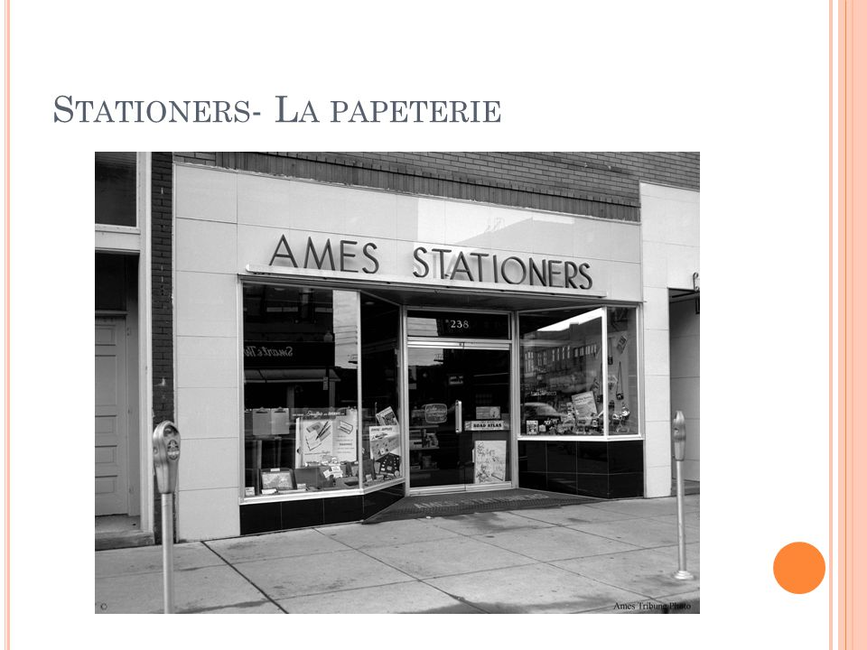 S TATIONERS - L A PAPETERIE