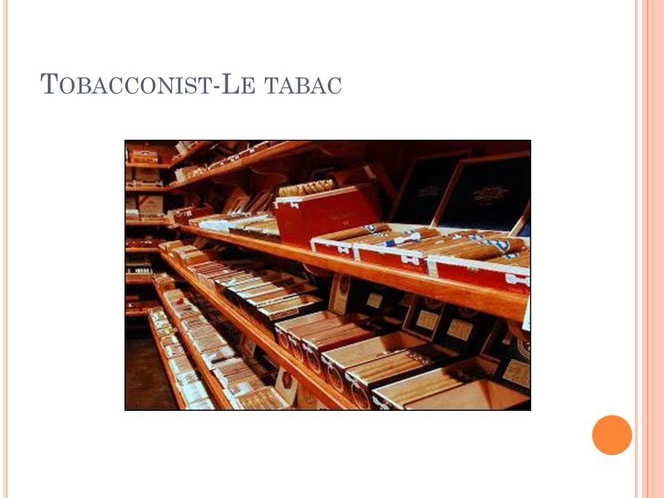 T OBACCONIST -L E TABAC