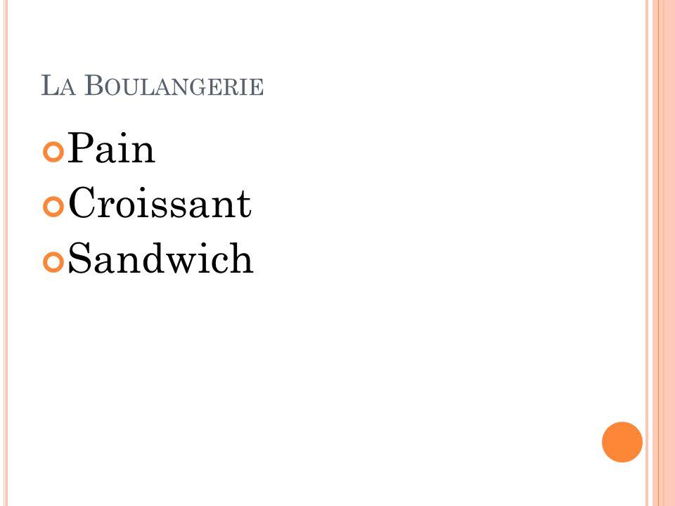L A B OULANGERIE Pain Croissant Sandwich