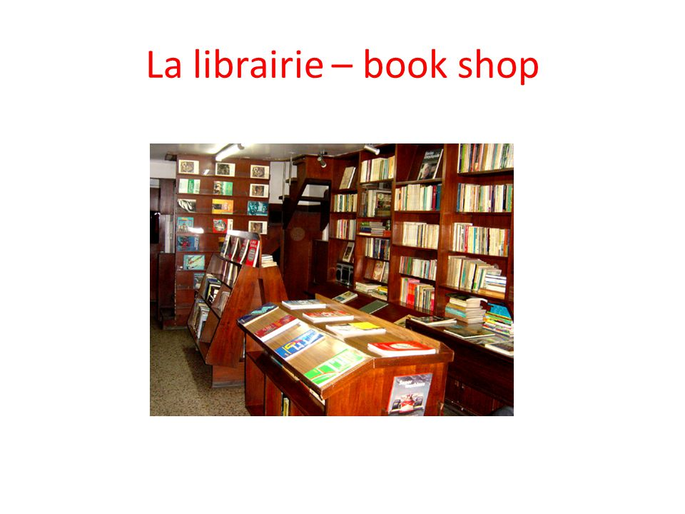 La librairie – book shop