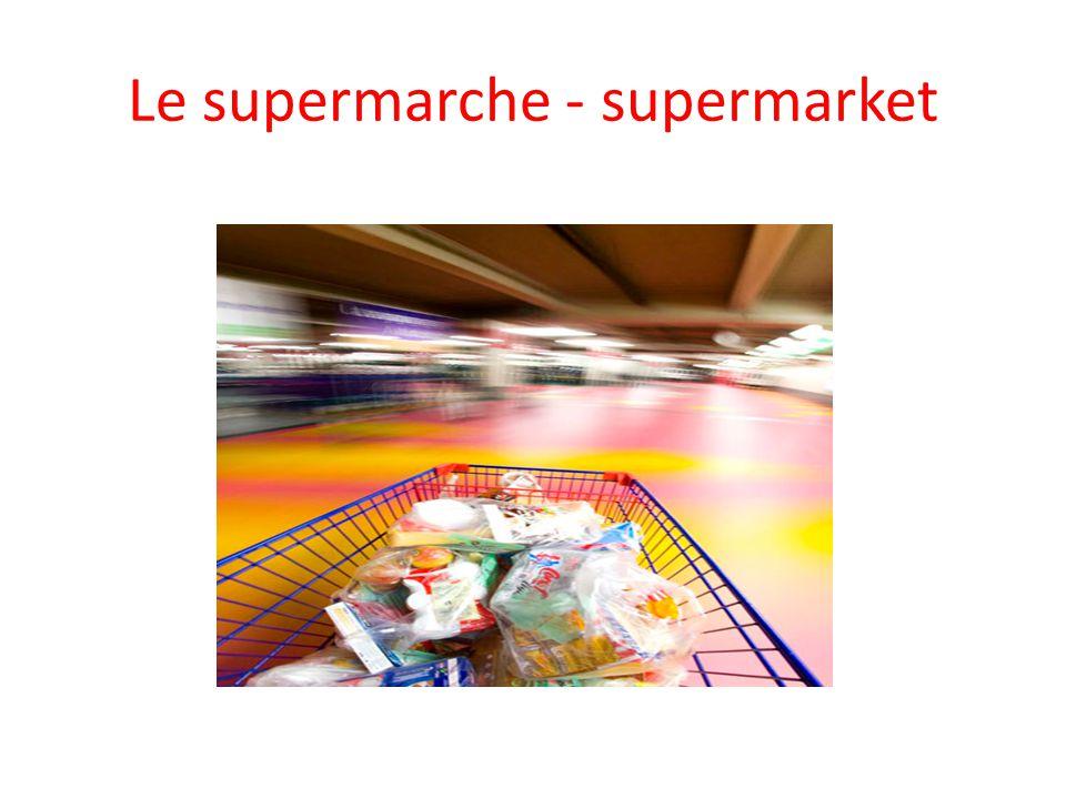 Le supermarche - supermarket