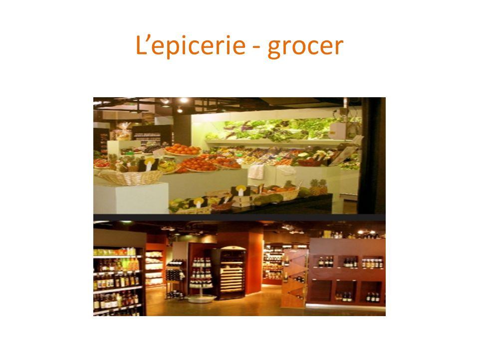 L'epicerie - grocer
