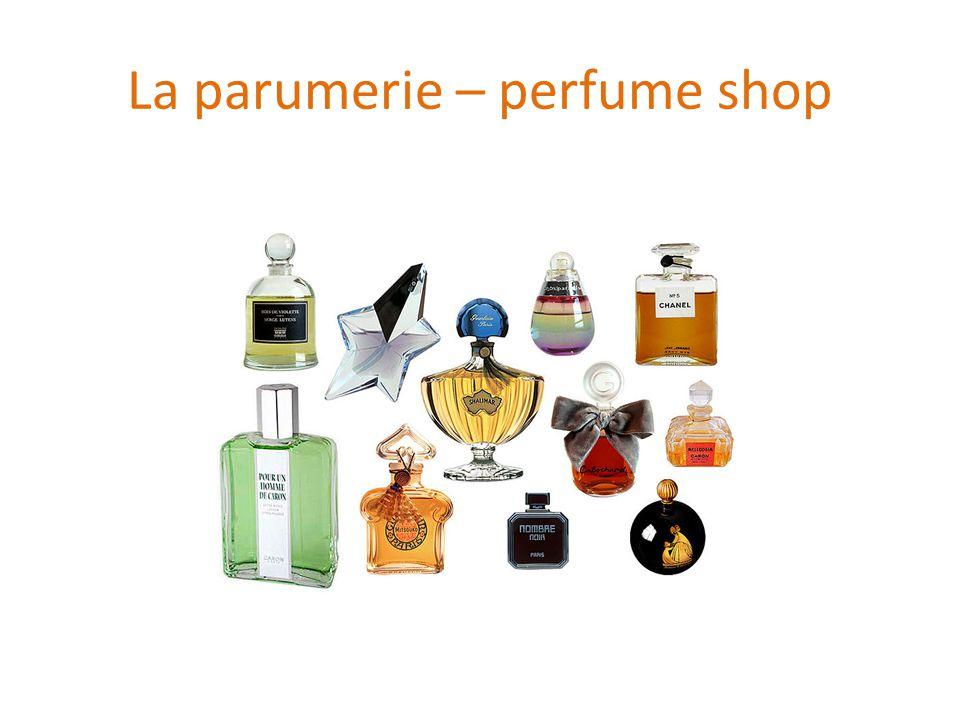 La parumerie – perfume shop