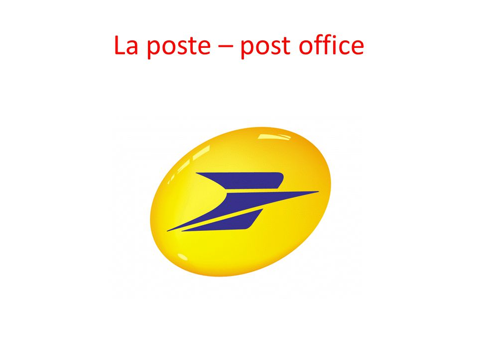 La poste – post office