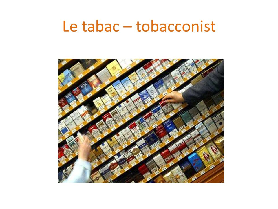 Le tabac – tobacconist