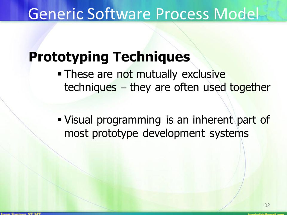 32 Prototyping Techniques  These are not mutually exclusive techniques – they are often used together  Visual programming is an inherent part of mos