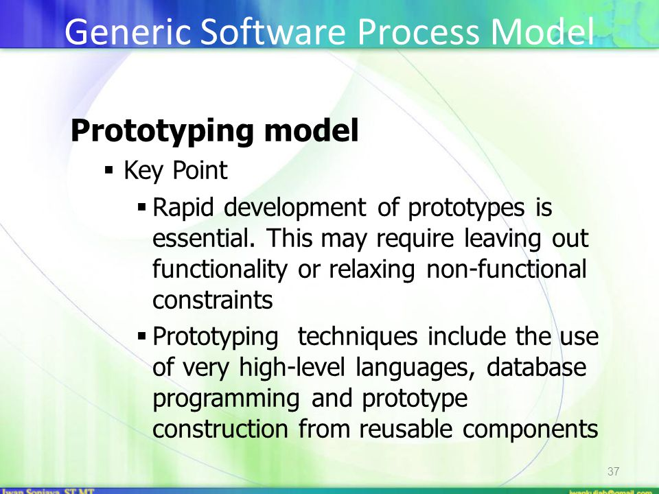 37 Prototyping model  Key Point  Rapid development of prototypes is essential.