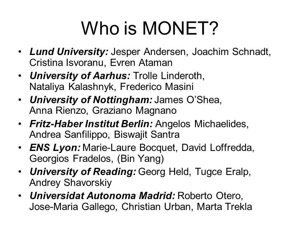 Who is MONET.