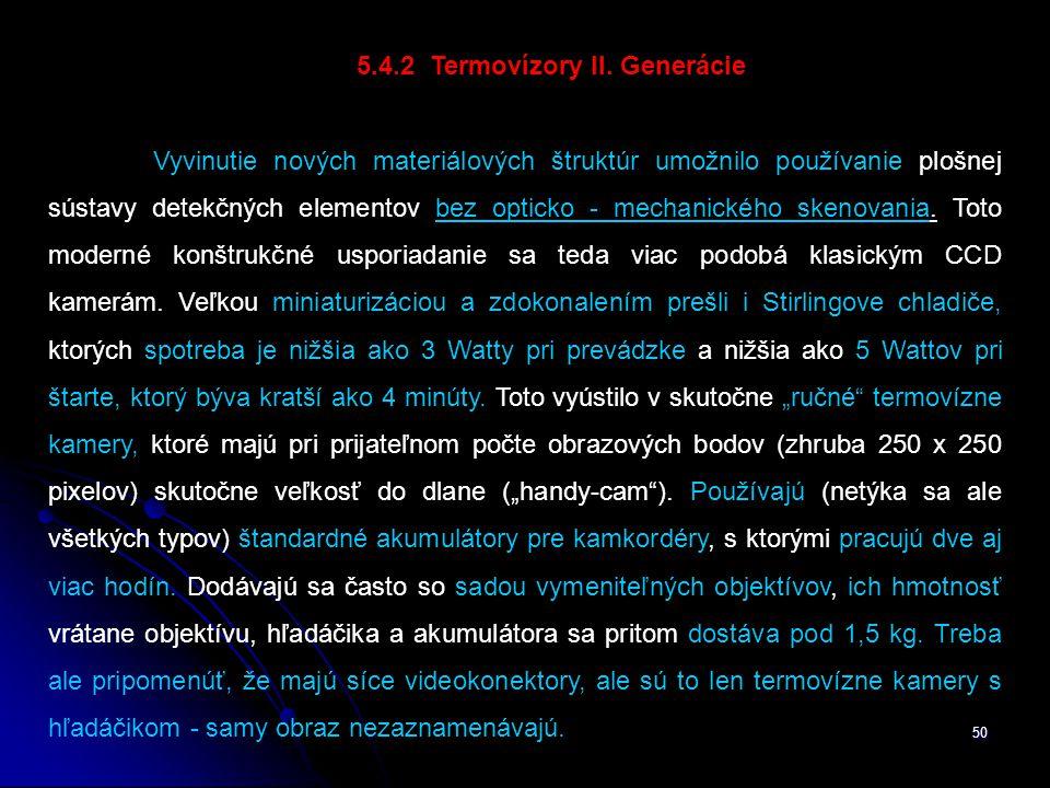 50 5.4.2 Termovízory II.
