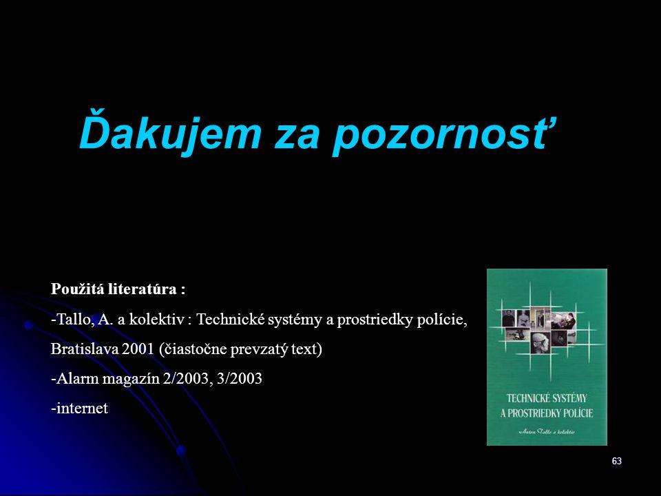 63 Použitá literatúra : - Tallo, A.