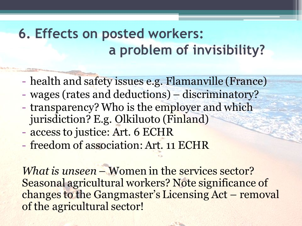 6.Effects on posted workers: a problem of invisibility.
