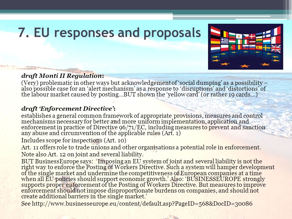 7. EU responses and proposals draft Monti II Regulation: (Very) problematic in other ways but acknowledgement of 'social dumping' as a possibility – a