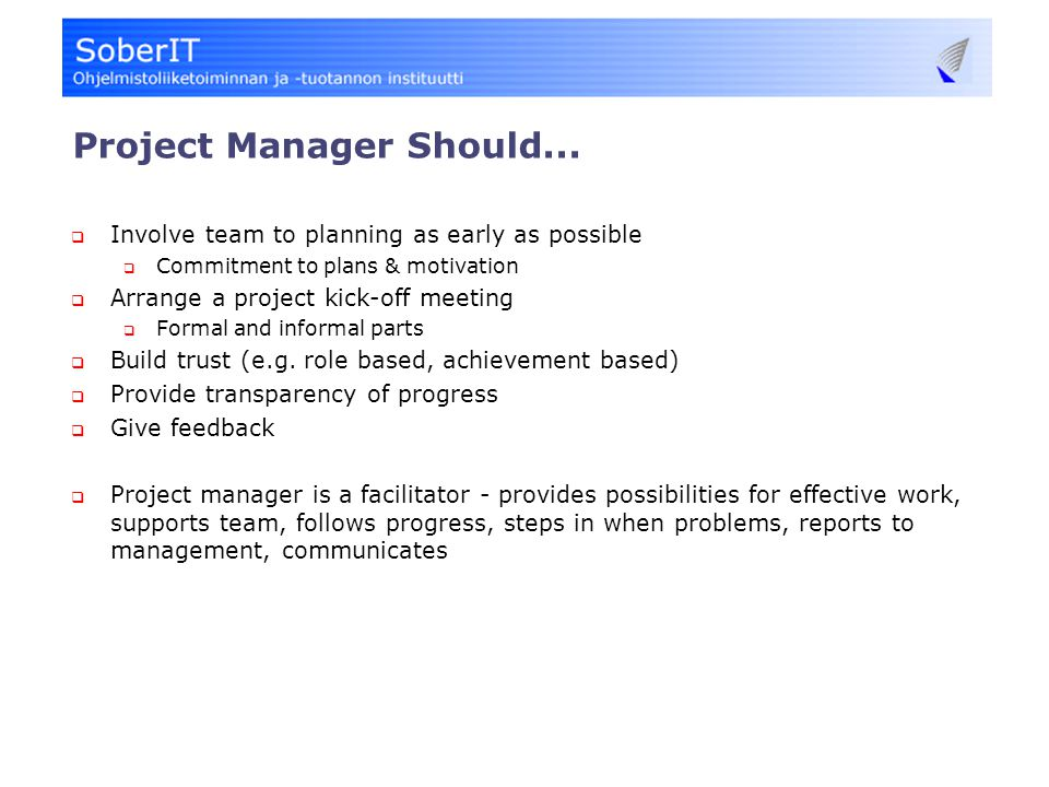 Project Manager Should...