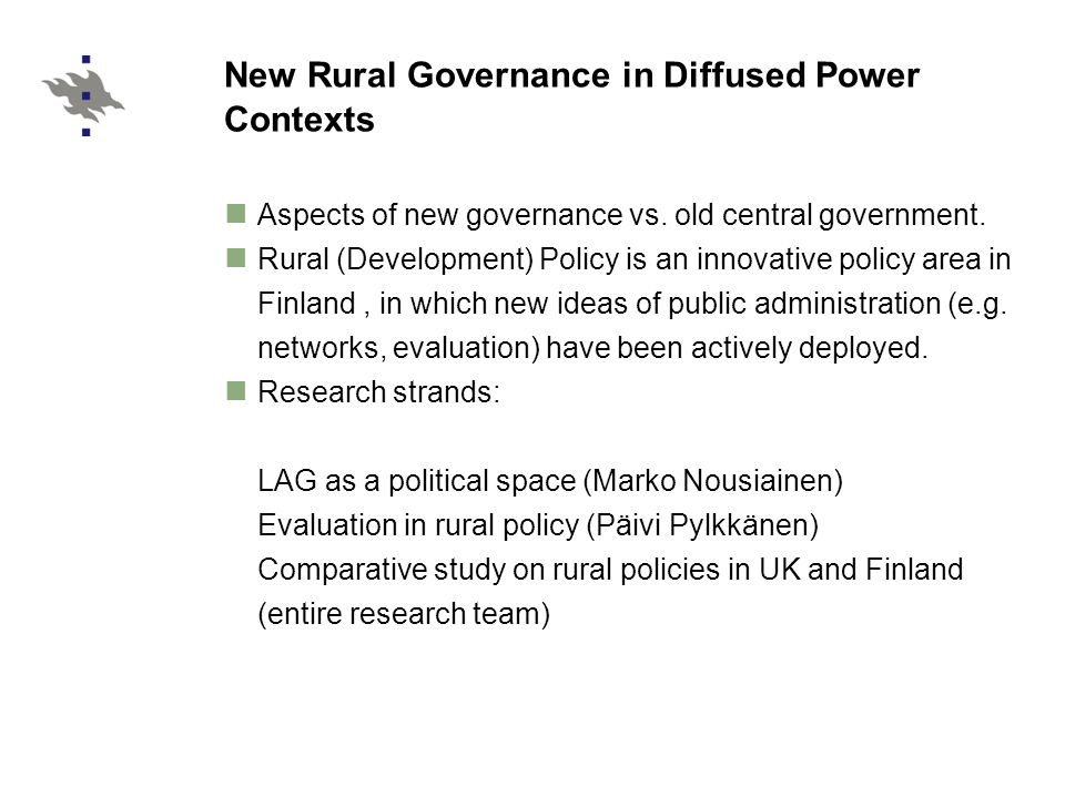 New Rural Governance in Diffused Power Contexts Aspects of new governance vs.