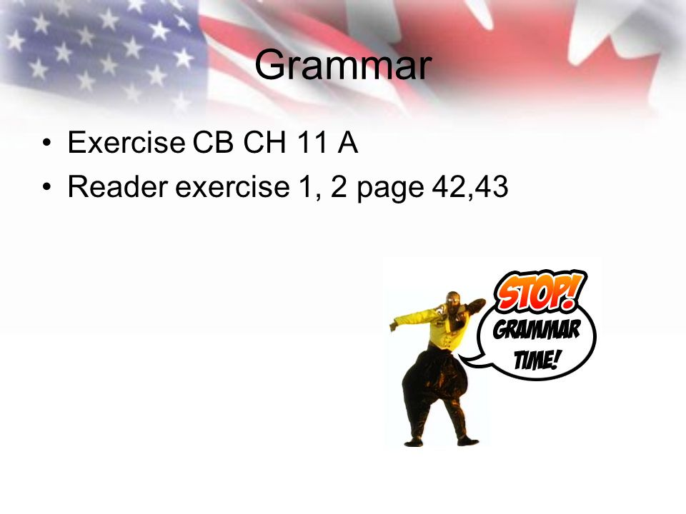 Grammar Exercise CB CH 11 A Reader exercise 1, 2 page 42,43