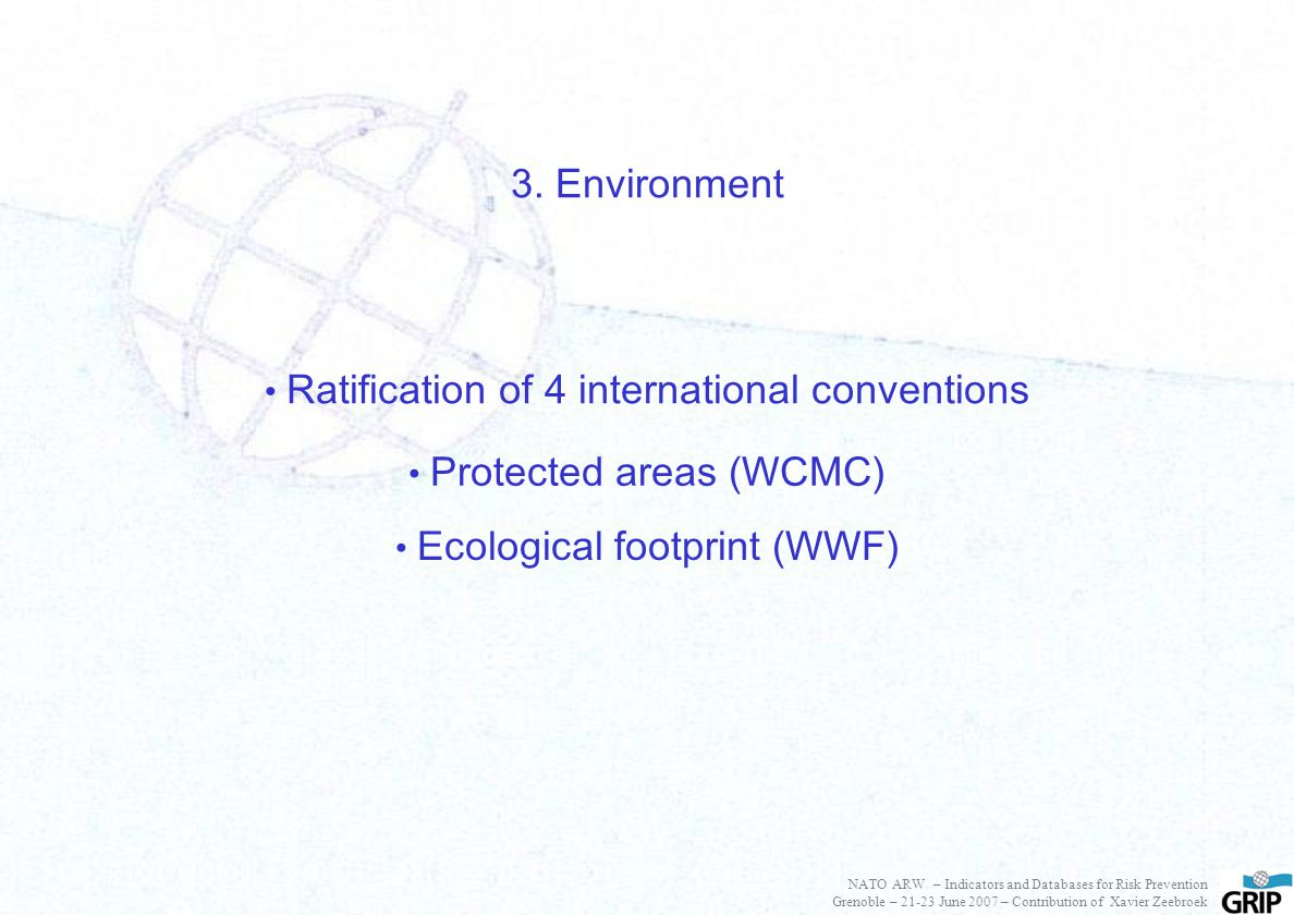 Protected areas (WCMC) Ratification of 4 international conventions 3.