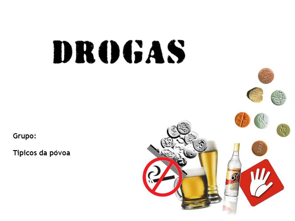 Problemas 1-Quantos tipos de drogas existem neste momento.