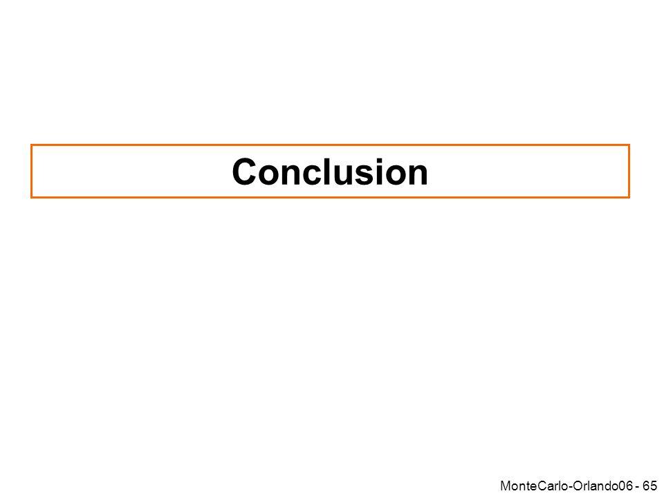 MonteCarlo-Orlando06 - 65 Conclusion
