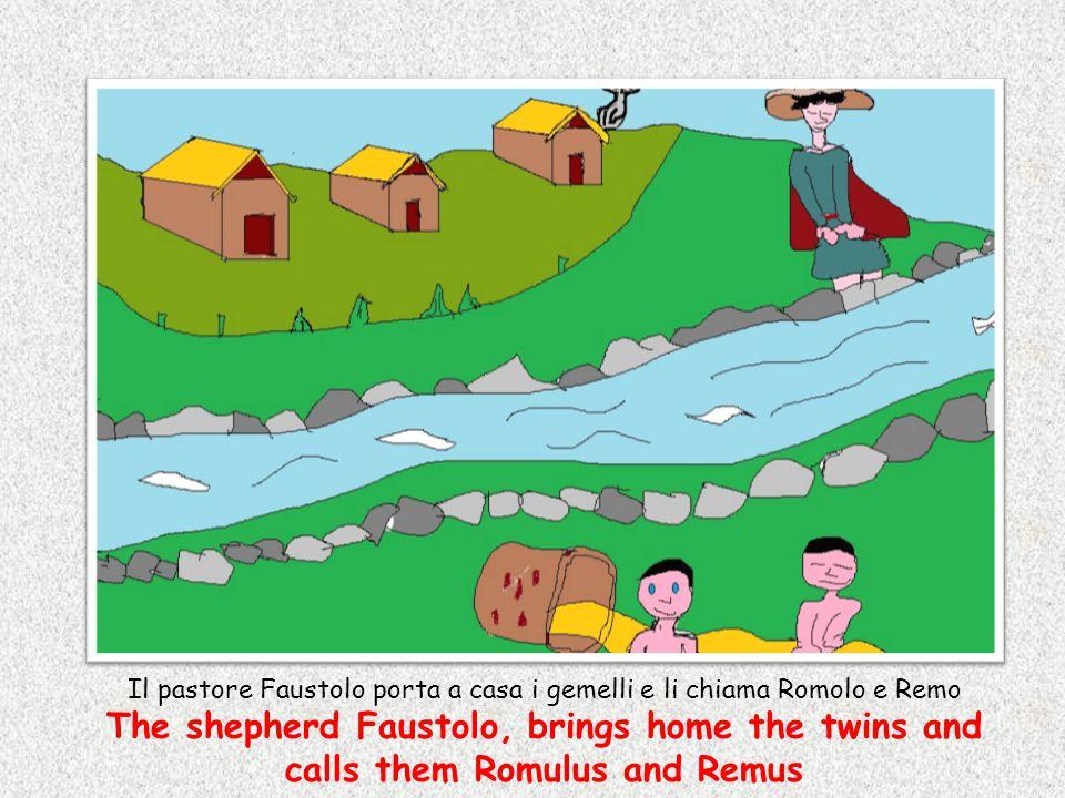 Il pastore Faustolo porta a casa i gemelli e li chiama Romolo e Remo The shepherd Faustolo, brings home the twins and calls them Romulus and Remus