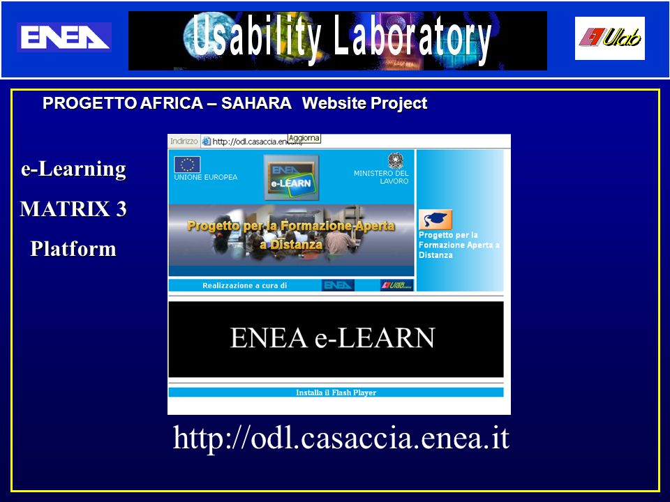 PROGETTO AFRICA – SAHARA Website Project e-Learning MATRIX 3 Platform http://odl.casaccia.enea.it