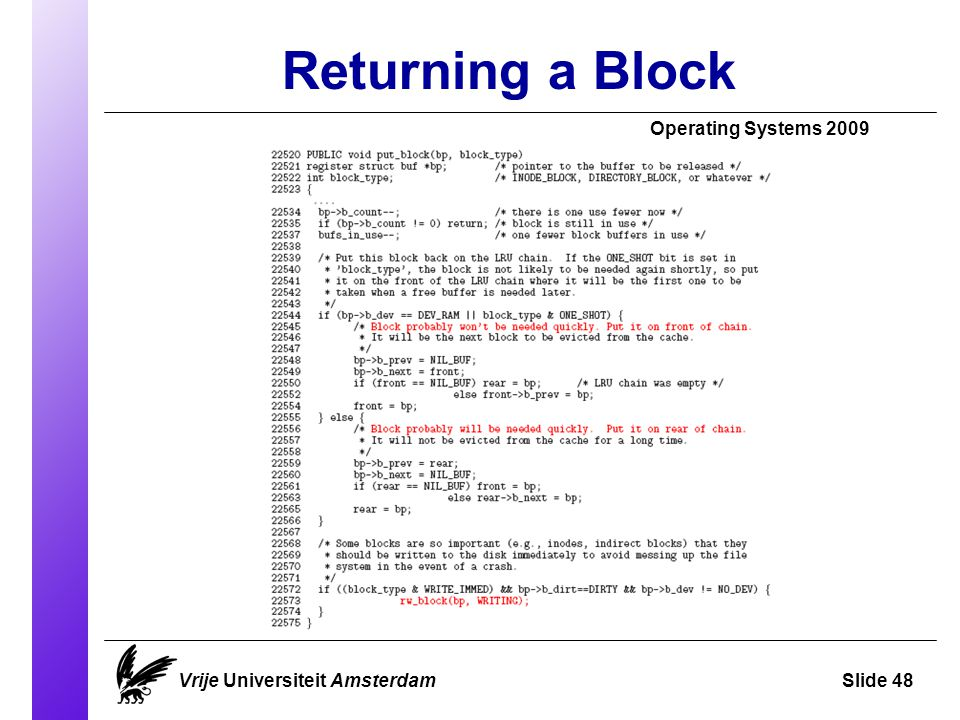 Returning a Block Operating Systems 2009 Vrije Universiteit AmsterdamSlide 48