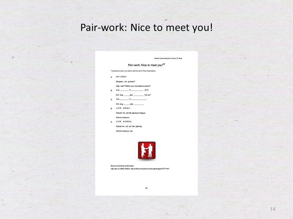 Pair-work: Nice to meet you! 14